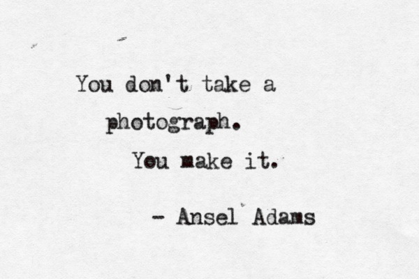 Photography Quotes   6X6